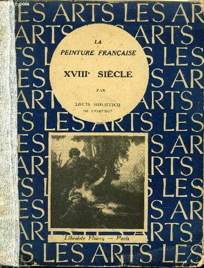 LA PEINTURE FRANCAISE XVIIIE SIECLE.