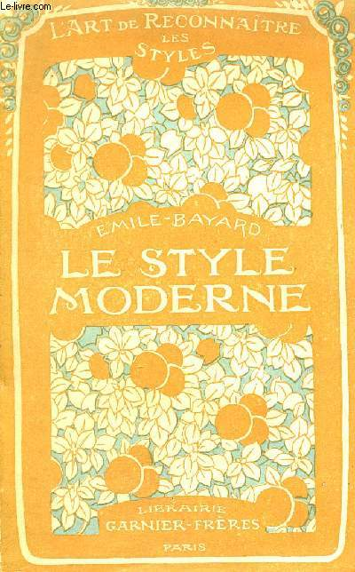 L'ART DE RECONNAITRE LES STYLES - LE STYLE MODERNE.