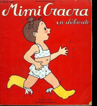 MIMI CRACRA CA DEBORDE.