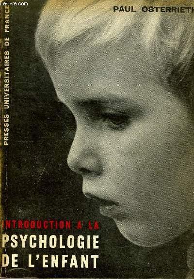 INTRODUCTION A LA PSYCHOLOGIE DE L'ENFANT.