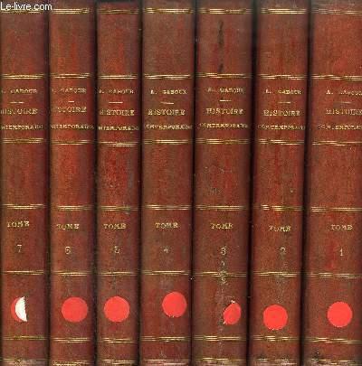 HISTOIRE CONTEMPORAINE COMPRENANT LES PRINCIPAUX EVENEMENTS QUI SE SONT ACCOMPLIS DEPUIS LA REVOLUTION DE 1830 JUSQU'A NOS JOURS - 12 VOLUMES