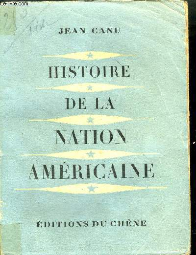 HISTOIRE DE LA NATION AMERICAINE