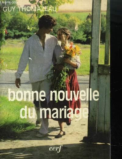 BONNE NOUVELLE DU MARIAGE