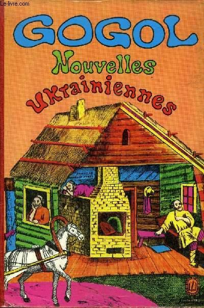 LES NOUVELLES UKRAINIENNES - - LES SOIREES DU HAMEAU - MIRGOROD