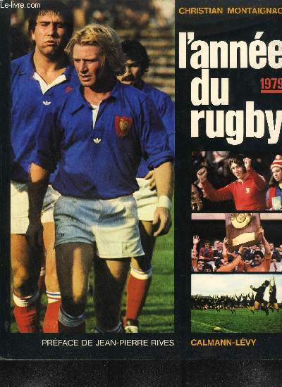 L'ANNEE DU RUGBY 1979