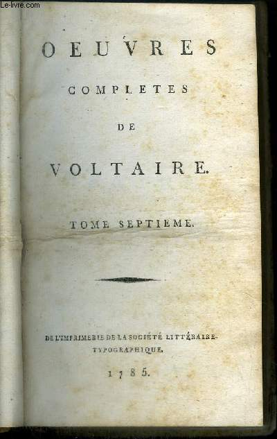 OEUVRES COMPLETE DE VOLTAIRE - TOME 7 - THEATRE