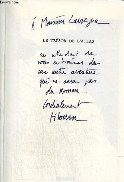 LE TRESOR DE L'ATLAS + ENVOI DE L'AUTEUR