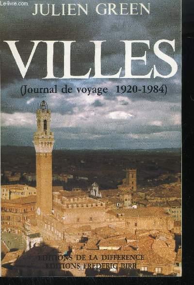 VILLES - JOURNAL DE VOYAGE 1920-1984