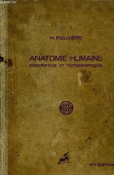 ANATOMIE HUMAINE DESCRIPTIVE ET TOPOGRAPHIQUE 5eme edition TOME I