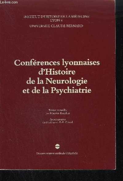 CONFERENCES LYONNAISES D'HISTOIRE DE LA NEUROLOGIE ET DE LA PSYCHIATRIE