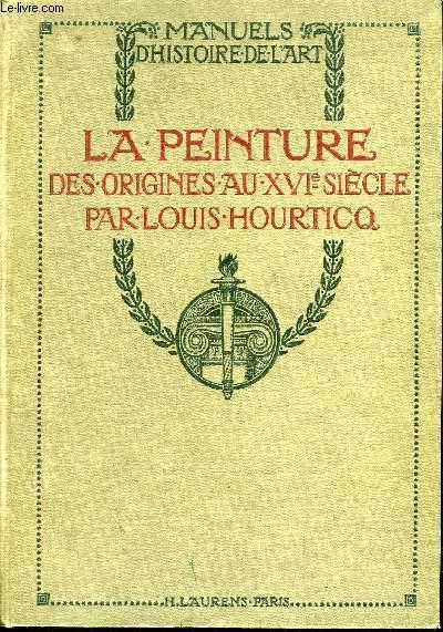 LA PEINTURE - DES ORIGINES AU XVIe SIECLE