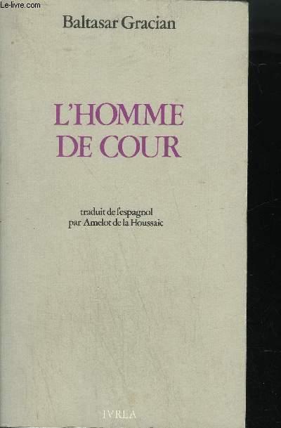L'HOMME DE COUR