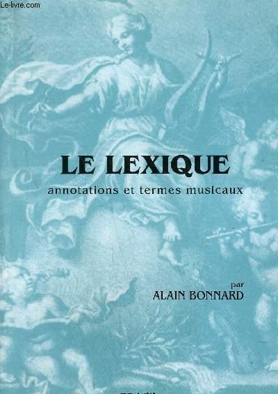 LE LEXIQUE - ANNOTATIONS ET TERMES MUSICAUX
