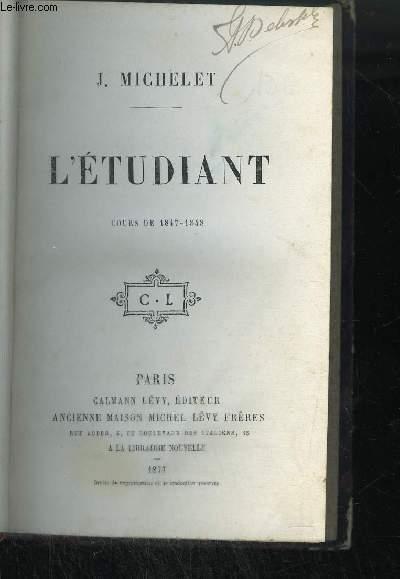 L'ETUDIANT - COURS DE 1847-1848