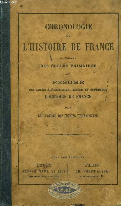 CHRONOLOGIE DE L'HISTOIRE DE FRANCE A L'USAGE DES ECOLES PRIMAIRES