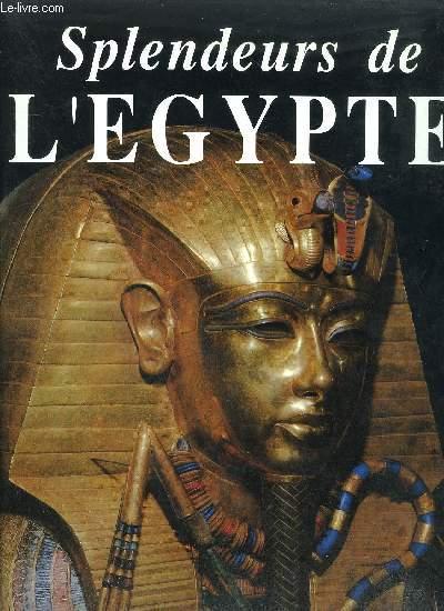 SPLENDEURS DE L'EGYPTE