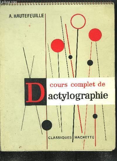 COURS COMPLET DE DACTYLOGRAPHIE - 10EME EDITION