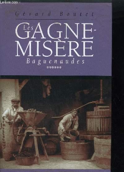 LES GAGNE-MISERE BAGUENAUDES VOL. 6