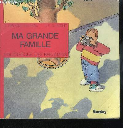 MA GRANDE FAMILLE / COLLECTION BIBLIOTHEQUE DES BENJAMINS