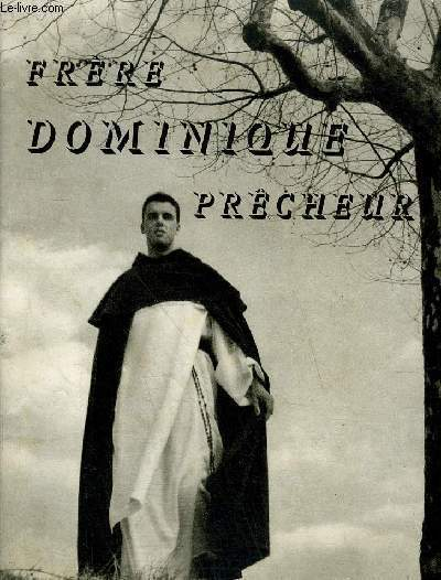 FRERE DOMINIQUE PRECHEUR