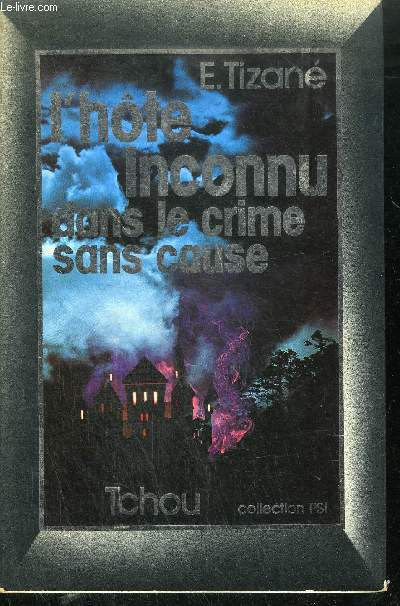 L'HOTE INCONNU DANS LE CRIME SANS CAUSE / COLLECTION PSI