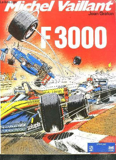 MICHEL VAILLANT - F3000 / ALBUM N°6