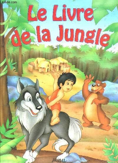 LE LIVRE DE LA JUNGLE / COLELCTION DES CONTES POUR REVER