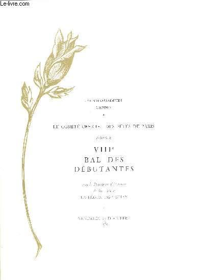 VIIIe BAL DES DEBUTANTES / CANNES - 17 DECEMBRE -  ANNEE 1965 - Sous la Presidence d'Honneur de son Altesse LA BEGUM AGA KHAN.