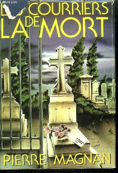 LES COURRIERS DE LA MORT