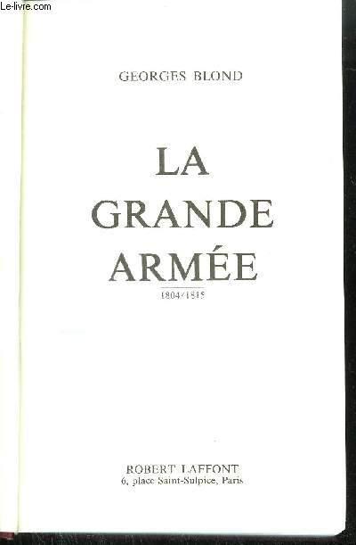 LA GRANDE ARMEE1804-1815