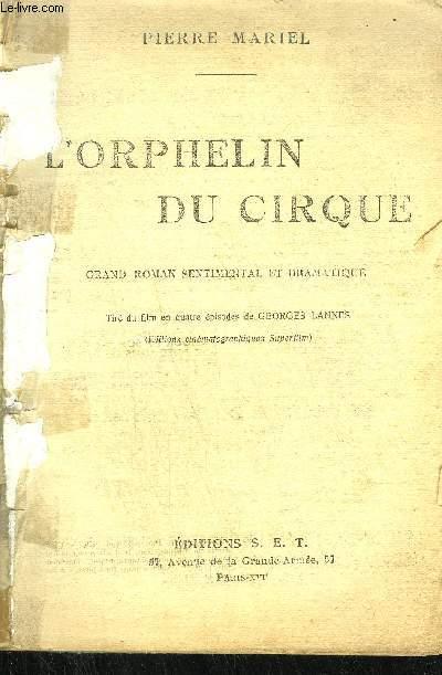 L'ORPHELIN DU CIRQUE - TIRE DU FILM EN QUATRE EPISODES DE GEORGES LANNES