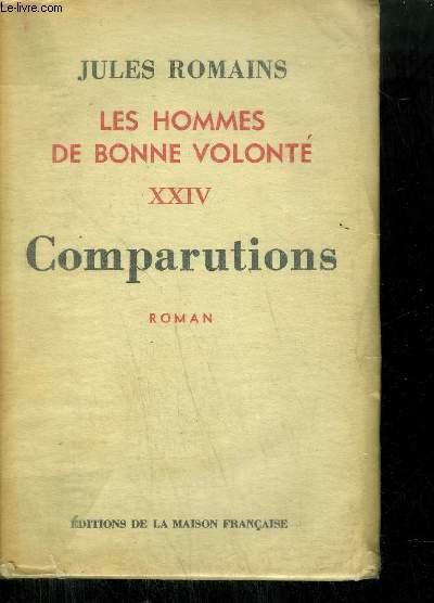 LES HOMMES DE BONNE VOLONTE XXIV - COMPARUTIONS