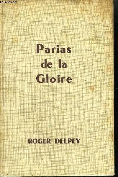 PARIAS DE LA GLOIRE