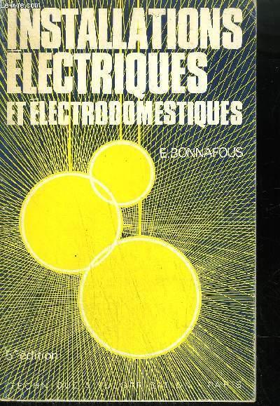 INSTALLATIONS ELECTRIQUES ET ELECTRODOMESTIQUES 5EME EDITION