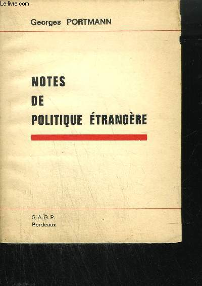 NOTES DE POLITIQUE ETRANGERE