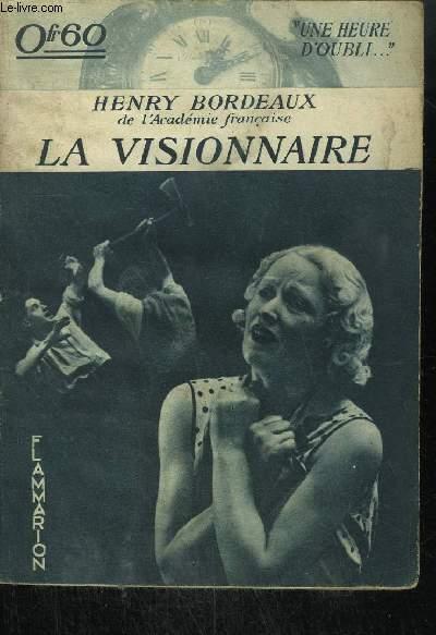 LA VISIONNAIRE / COLLECTION UNE HEURE D'OUBLI
