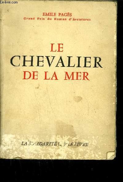 LE CHEVALIER DE LA MER
