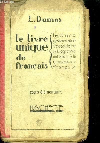 LE LIVRE UNIQUE DE FRANCAIS