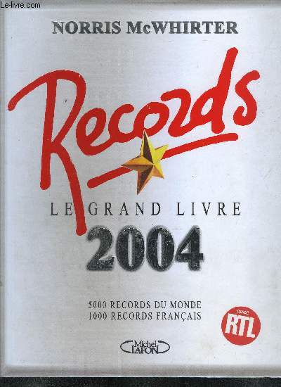 RECORDS - LE GRAND LIVRE 2004