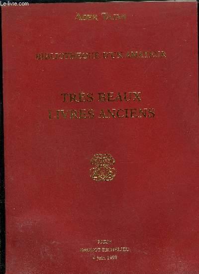 CATALOGUE DE VENTES AUX ENCHERES / BIBLIOTHEQUE D'UN AMATEUR - TRES BEAUX LIVRES ANCIENS - 4 JUIN 1993