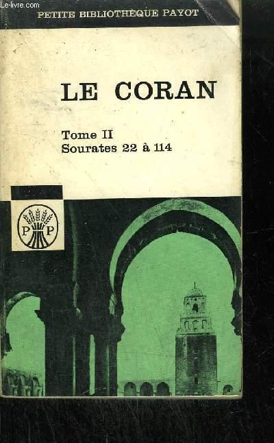 LE CORAN TOME II - SOURATES 22 à 114