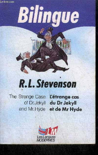 BILINGUE / THE STRANGE CASE OF Dr. JEKYLL AND Mr. HYDE - L'ETRANGE CAS DU Dr JEKYLL ET DE Mr HYDE