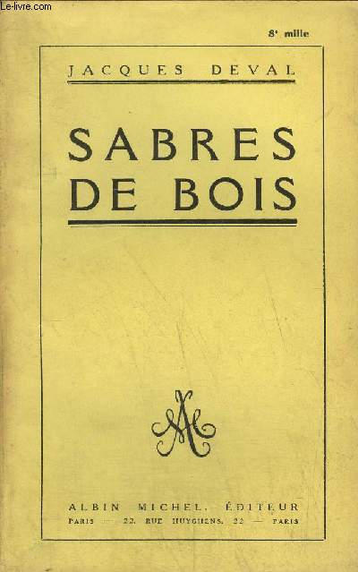 SABRES DE BOIS