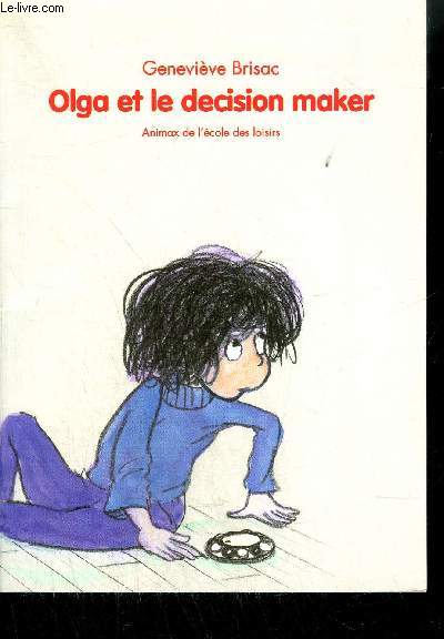 OLGA ET LE DECISION MAKER