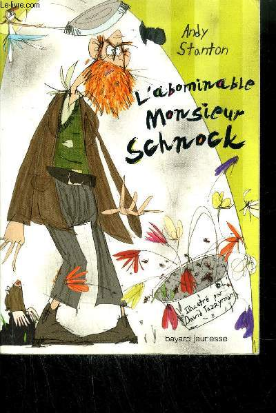 L'ABOMINABLE MONSIEUR SCHNOCK