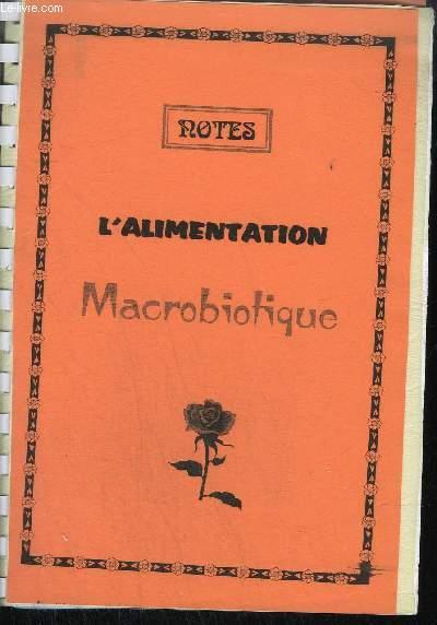 L'ALIMENTATION MACROBIOTIQUE + L'ART DE SOIGNER REIKI - OUVRAGE PHOTOCOPIE