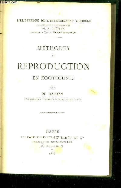 METHODES DE REPRODUCTION EN ZOOTECHNIE / BIBLIOTHEQUE DE L'ENSEIGNEMENT AGRICOLE