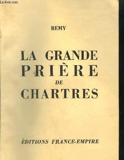 LA GRANDE PRIERE DE CHARTRES