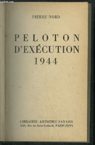 PELOTON D'EXECUTION 1944