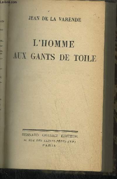 L'HOMME AUX GANTS DE TOILE